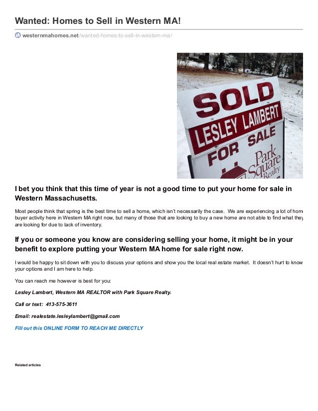 Wanted: Homes to Sell in Western MA! westernmahomes.net /wanted-homes-to-sell-in-western-ma/  I bet you think that this ti...