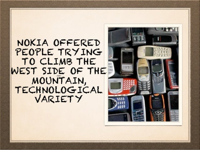 WHILE, ON EASTERN SLOPE, APPLE OFFERED THEM ONLY ONE CHOICE - WHICH CONVERTED LARGE PART OF NOKIA'S POT OF GOLD INTO CLAY