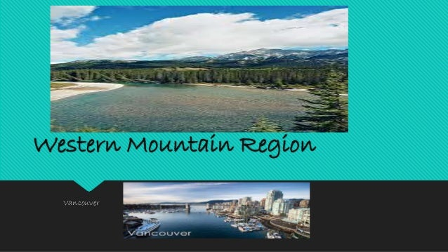 Western Mountain Region  Vancouver