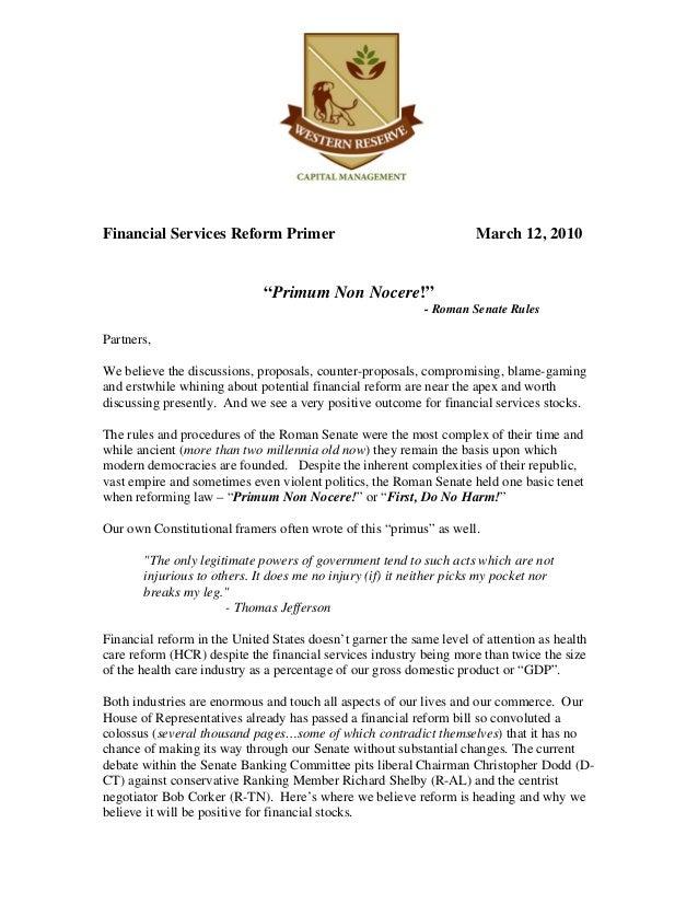"""Financial Services Reform Primer March 12, 2010 """"Primum Non Nocere!"""" - Roman Senate Rules Partners, We believe the discuss..."""