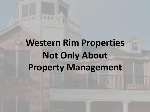 Western Rim Properties Not Only About Property Management