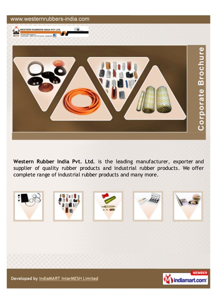Western Rubber India Pvt. Ltd. is the leading manufacturer, exporter andsupplier of quality rubber products and industrial...