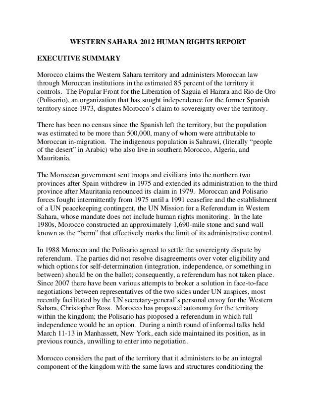 WESTERN SAHARA 2012 HUMAN RIGHTS REPORTEXECUTIVE SUMMARYMorocco claims the Western Sahara territory and administers Morocc...