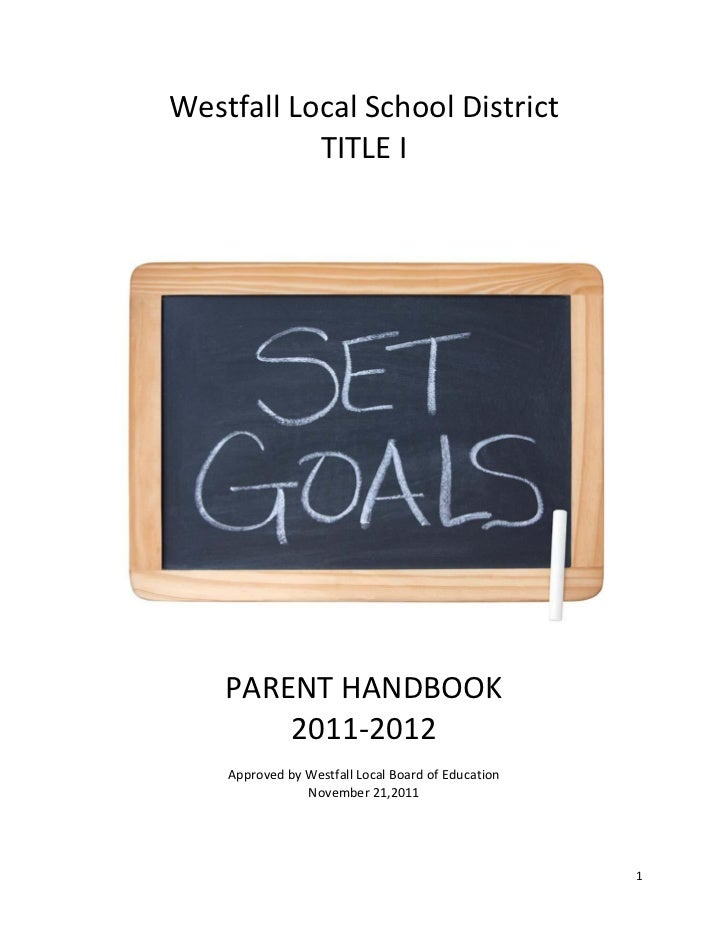Westfall Local School District           TITLE I    PARENT HANDBOOK        2011-2012    Approved by Westfall Local Board o...