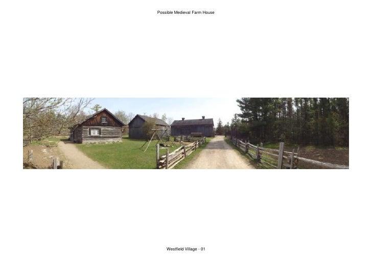 Possible Medieval Farm House<br />Westfield Village - 01<br />