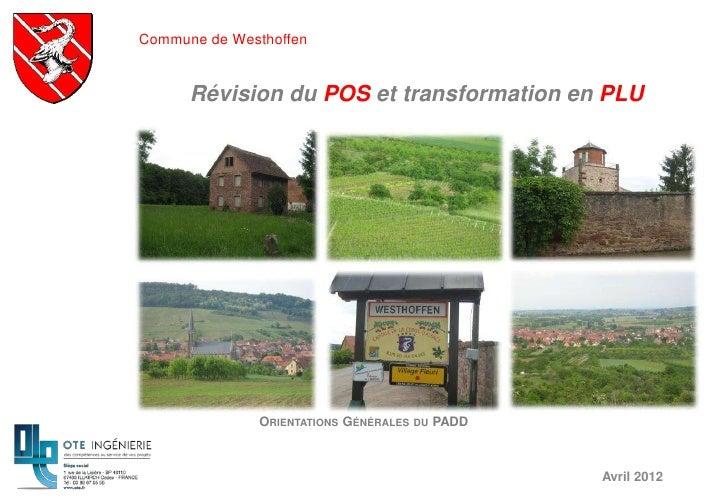 Commune de Westhoffen      Révision du POS et transformation en PLU              ORIENTATIONS GÉNÉRALES   DU   PADD       ...