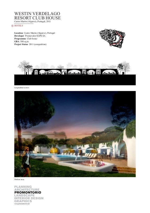 WESTIN VERDELAGO RESORT CLUB HOUSE Castro Marim (Algarve), Portugal, 2011 HOTELS Location Castro Marim (Algarve), Portugal...