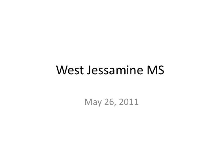 West Jessamine MS	<br />May 26, 2011<br />