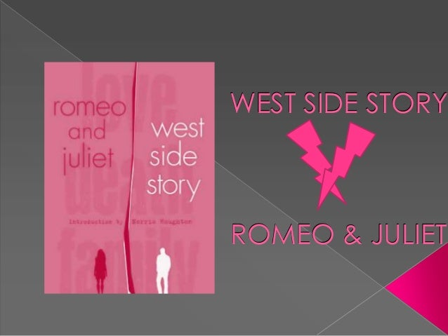 WEST SIDE STORYROMEO & JULIET