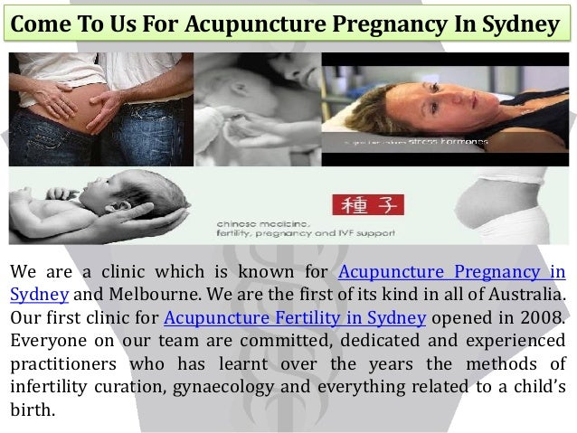 Come To Us For Acupuncture Pregnancy In Sydney We are a clinic which is known for Acupuncture Pregnancy in Sydney and Melb...