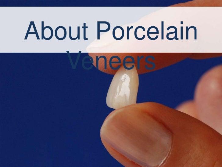 About Porcelain   Veneers
