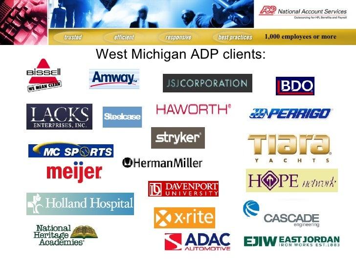 <ul><li>West Michigan ADP clients: </li></ul>1,000 employees or more