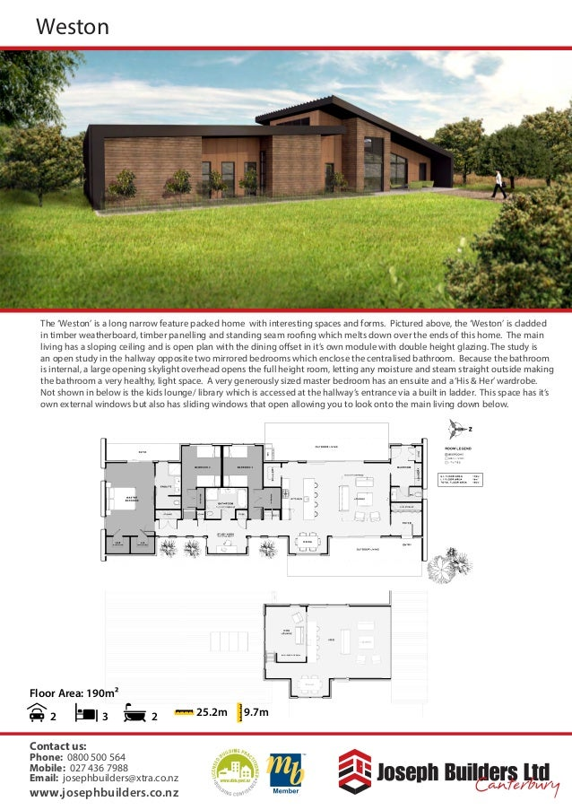 Floor Area: 190m² 2 25.2m 9.7m3 2 The 'Weston' is a long narrow feature packed home with interesting spaces and forms. Pic...