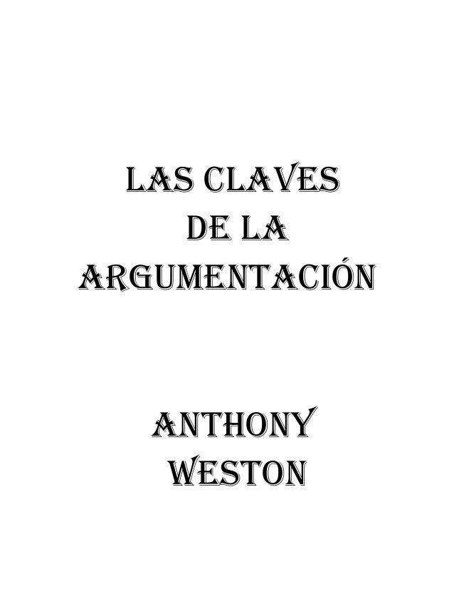 Las CLavesde LaargumentaCiónanthonyWeston