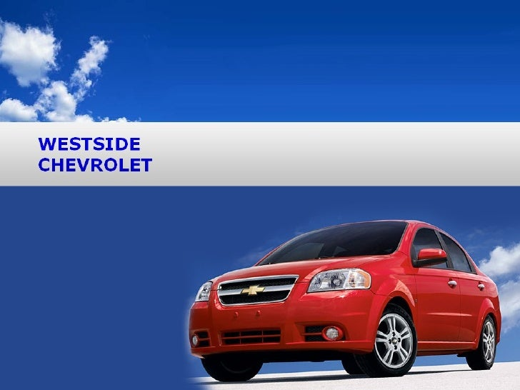 Welcome to Westside Chevrolet Westside Chevrolet is one of the premier dealers in the country. Our commitment to customer ...