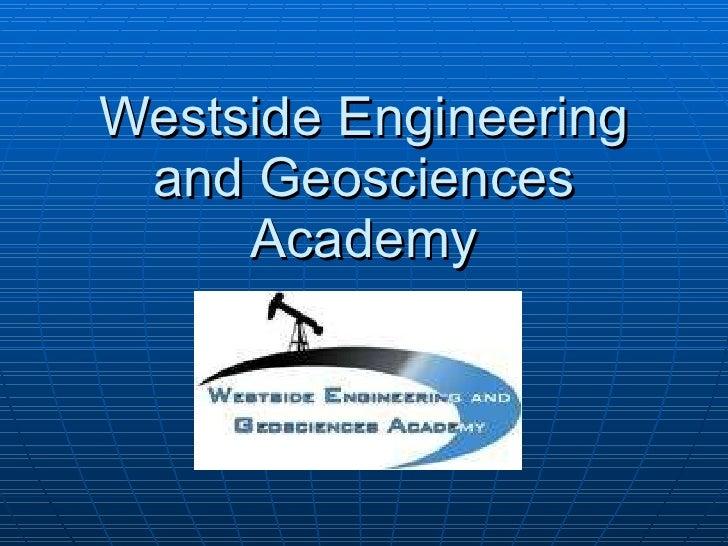 Westside Engineering and Geosciences Academy