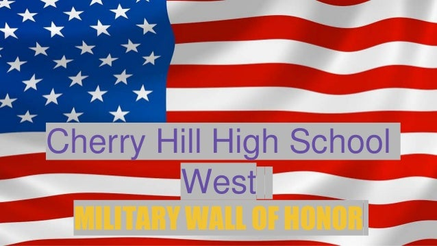 Cherry Hill High School West MILITARY WALL OF HONOR