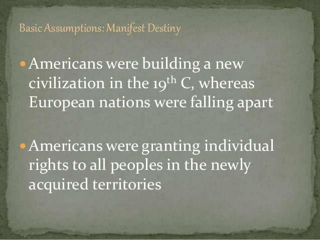 westward expansion justification Expansion westward seemed perfectly natural to many americans in the mid- nineteenth century like the massachusetts puritans who hoped to build a city.