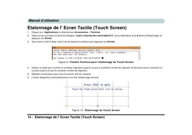 Manuel d'utilisation  Etalonnage de l' Ecran Tactile (Touch Screen) 1.   Cliquez sur Applications et sélectionnez Accessoi...