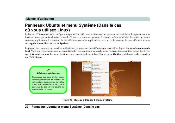 Manuel d'utilisation  Panneaux Ubuntu et menu Système (Dans le cas où vous utilisez Linux) Le bureau d'Ubuntu (dans la con...