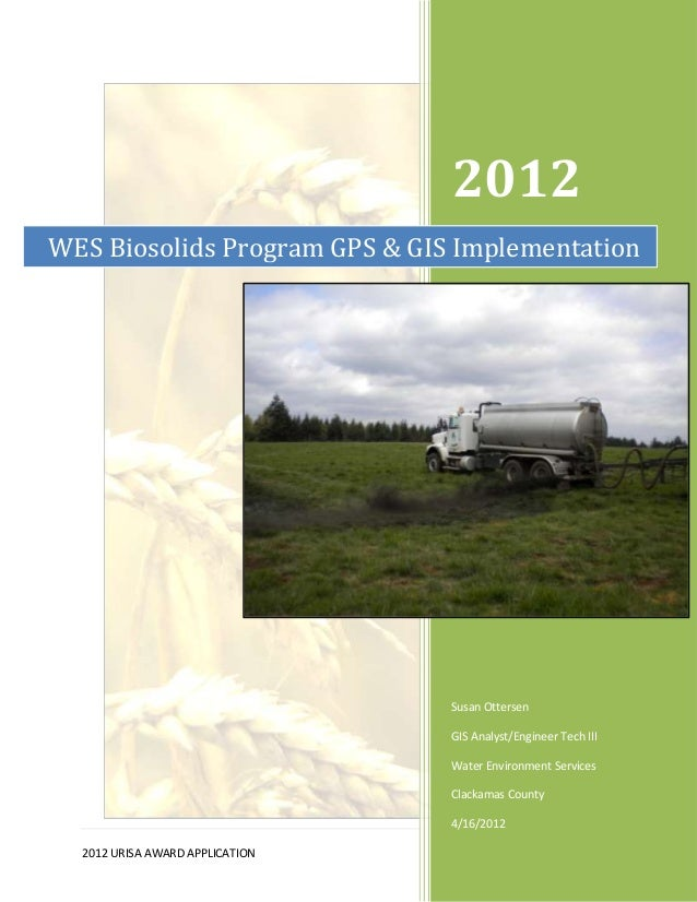 2012WES Biosolids Program GPS & GIS Implementation                                 Susan Ottersen                         ...