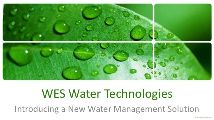 WES Water TechnologiesIntroducing a New Water Management Solution