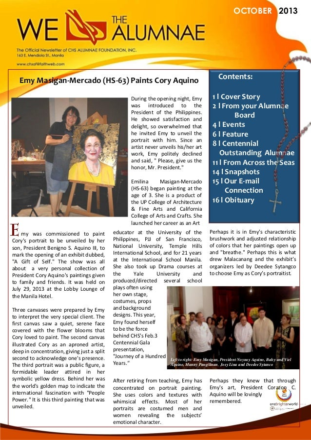 OCTOBER 2013  Emy Masigan-Mercado (HS-63) Paints Cory Aquino During the opening night, Emy was introduced to the President...