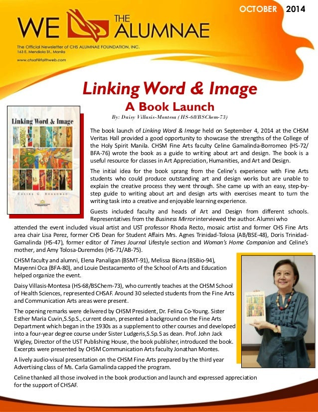 OCTOBER 2014  The book launch of Linking Word & Image held on September 4, 2014 at the CHSM Veritas Hall provided a good o...