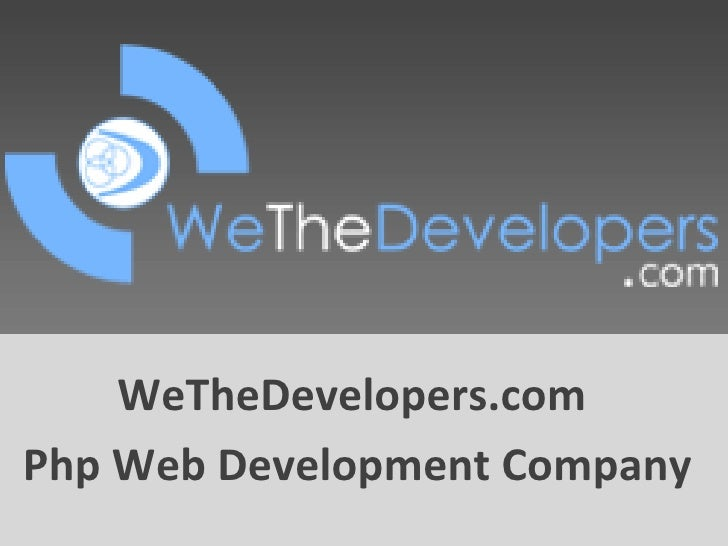 PHP Web Development Indian Expert WeTheDevelopers Php ...