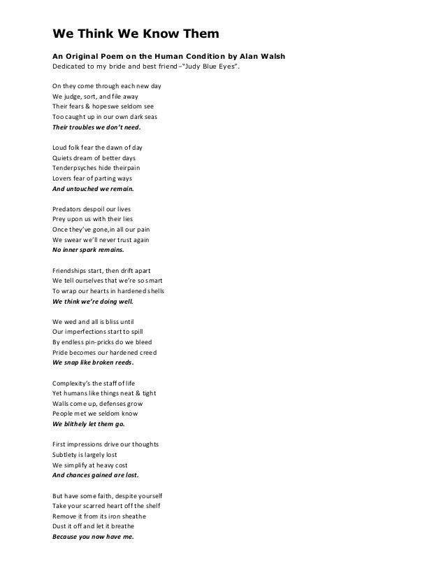 """We Think We Know ThemAn Original Poem on the Human Condition by Alan WalshDedicated to my bride and best friend–""""Judy Blue..."""