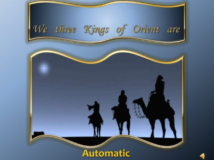 Wethree   Kings   of   Orient   are <br />Automatic<br />