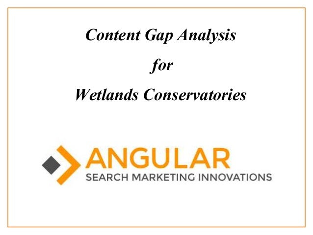 Content Gap Analysis for Wetlands Conservatories