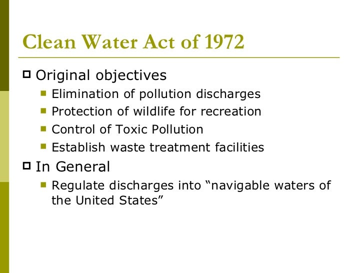 clean water act of 1977 Environmental planning and historic preservation program clean air act (caa), 1990 as amended clean water act, 1948 as amended 1966, 1972, section 10 rivers & harbors act, 1899.