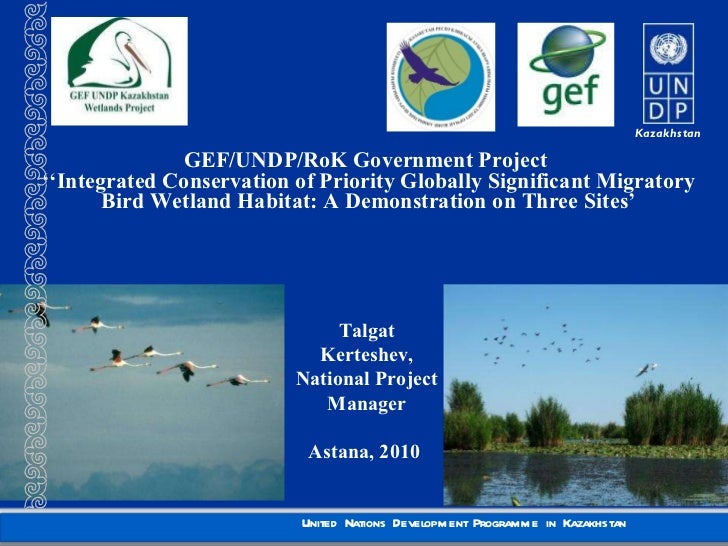GEF/UNDP/RoK Government Project  '' Integrated Conservation of Priority Globally Significant Migratory Bird Wetland Habita...