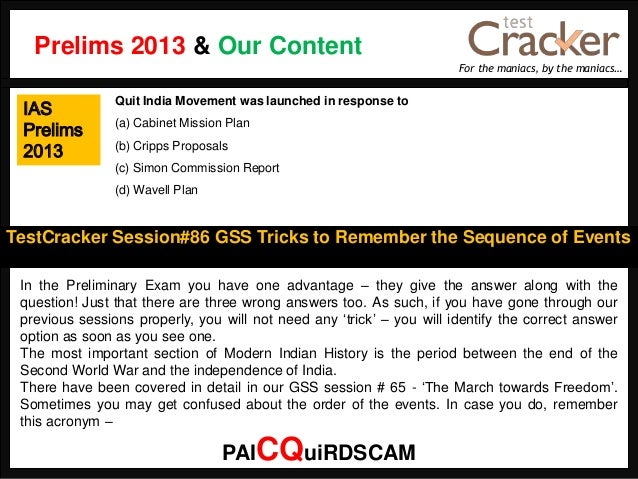 For the maniacs, by the maniacs…TestCracker Session#86 GSS Tricks to Remember the Sequence of EventsIASPrelims2013In the P...