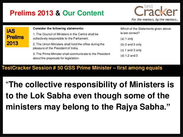 """For the maniacs, by the maniacs…TestCracker Session # 50 GSS Prime Minister – first among equalsIASPrelims2013""""The collect..."""