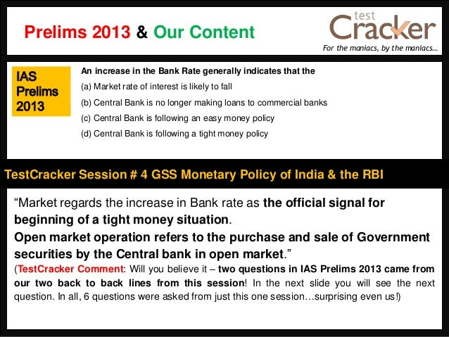 """For the maniacs, by the maniacs…TestCracker Session # 4 GSS Monetary Policy of India & the RBIIASPrelims2013""""Market regard..."""