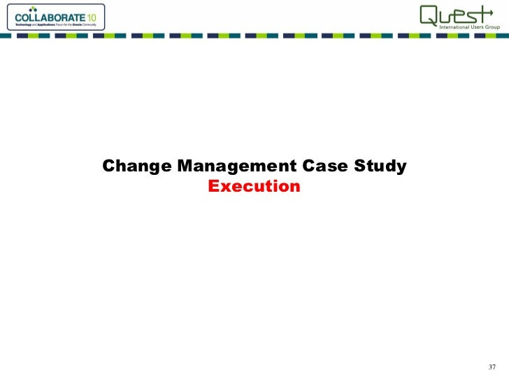 change management case studies for training How change management fits with six sigma  best practices research acts as the foundation for prosci's world-renowned change management training.