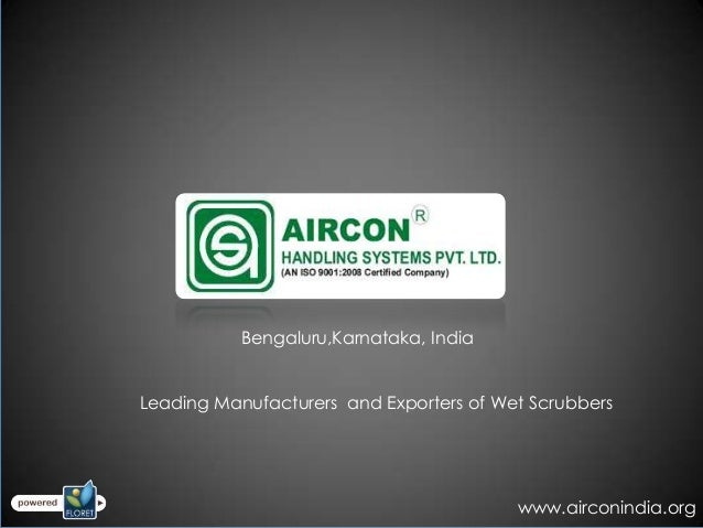 Bengaluru,Karnataka, IndiaLeading Manufacturers and Exporters of Wet Scrubbers                                         www...