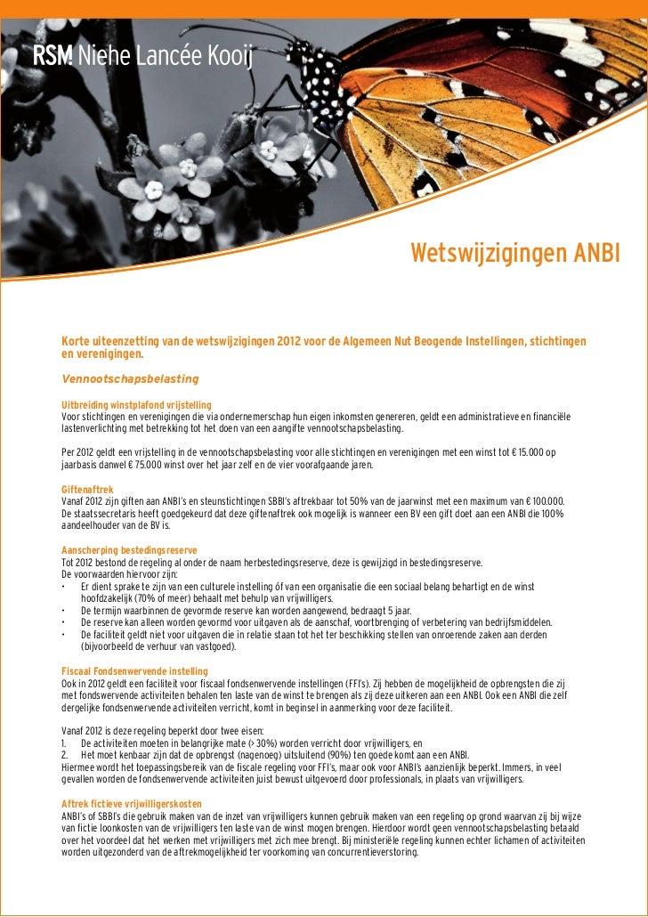 Wetswijzigingen ANBIKorte uiteenzetting van de wetswijzigingen 2012 voor de Algemeen Nut Beogende Instellingen, stichtinge...