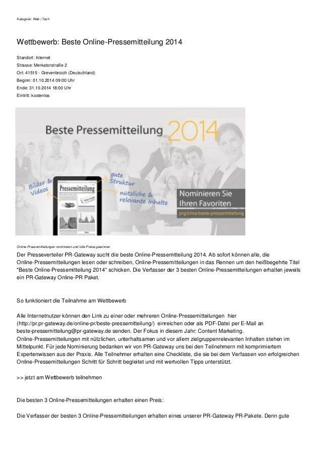 Kategorie: Web | Tech  Wettbewerb: Beste Online-Pressemitteilung 2014  Standort: Internet  Strasse: Merkatorstraße 2  Ort:...