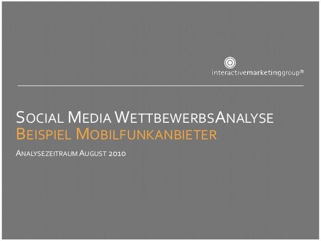 SOCIAL MEDIA WETTBEWERBSANALYSEBEISPIEL MOBILFUNKANBIETERANALYSEZEITRAUM AUGUST 2010