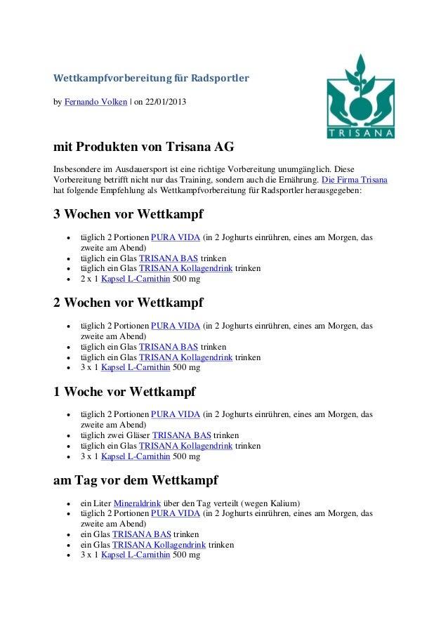Wettkampfvorbereitung für Radsportlerby Fernando Volken | on 22/01/2013mit Produkten von Trisana AGInsbesondere im Ausdaue...