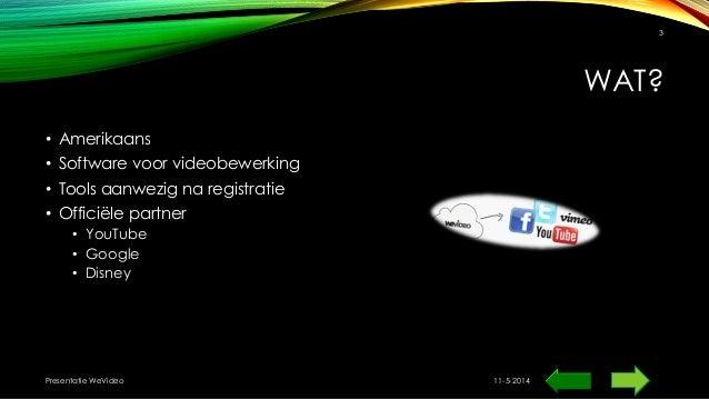 WAT? • Amerikaans • Software voor videobewerking • Tools aanwezig na registratie • Officiële partner • YouTube • Google • ...