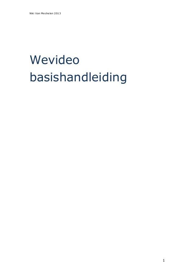 Niki Van Mechelen 20131Wevideobasishandleiding