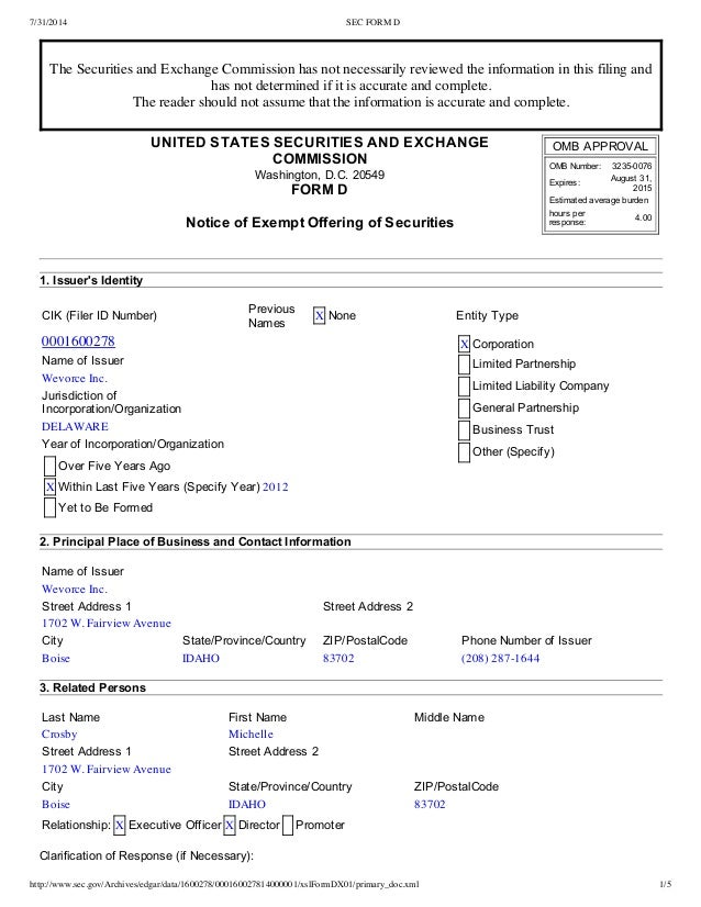 7/31/2014 SEC FORM D http://www.sec.gov/Archives/edgar/data/1600278/000160027814000001/xslFormDX01/primary_doc.xml 1/5 The...