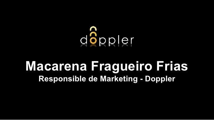 Macarena Fragueiro Frias Responsible de Marketing - Doppler