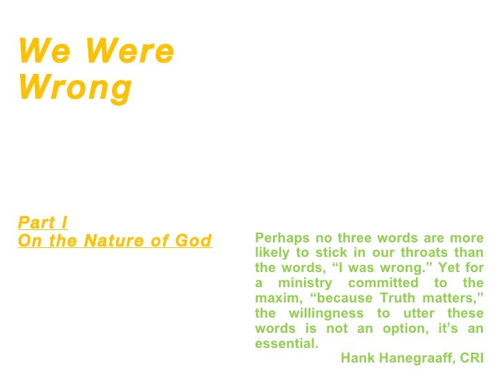 We Were Wrong (On Triune God)