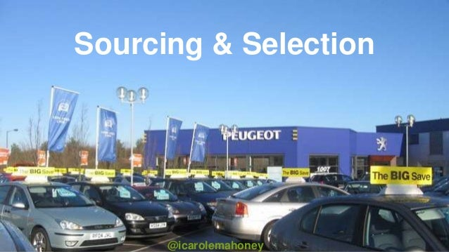 Sourcing & Selection @icarolemahoney