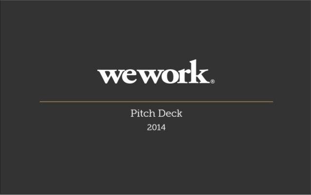 WeWork Pitch Deck 2014